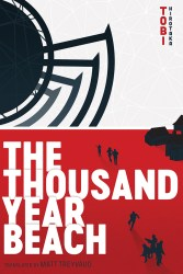Thousand Year Beach press release