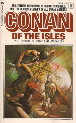 Conan of the Isles, by L. Sprague de Camp, Lin Carter