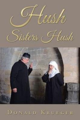 Hush Sisters Hush, by Donald Krueger