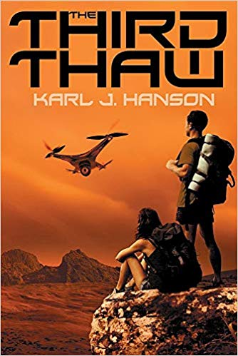 The Third Thaw, by Karl J. Hanson