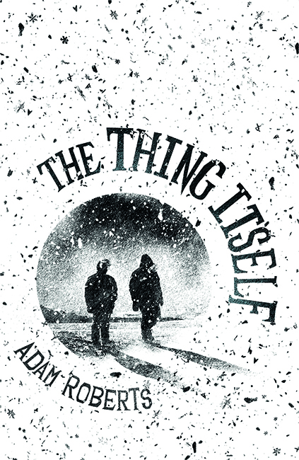 SF REVIEWS.NET: The Thing Itself / Adam Roberts