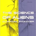 The Science Of Aliens by Clifford A. Pickover