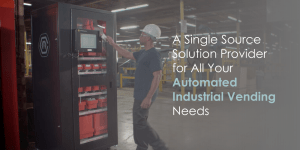 Automated Industrial Vending