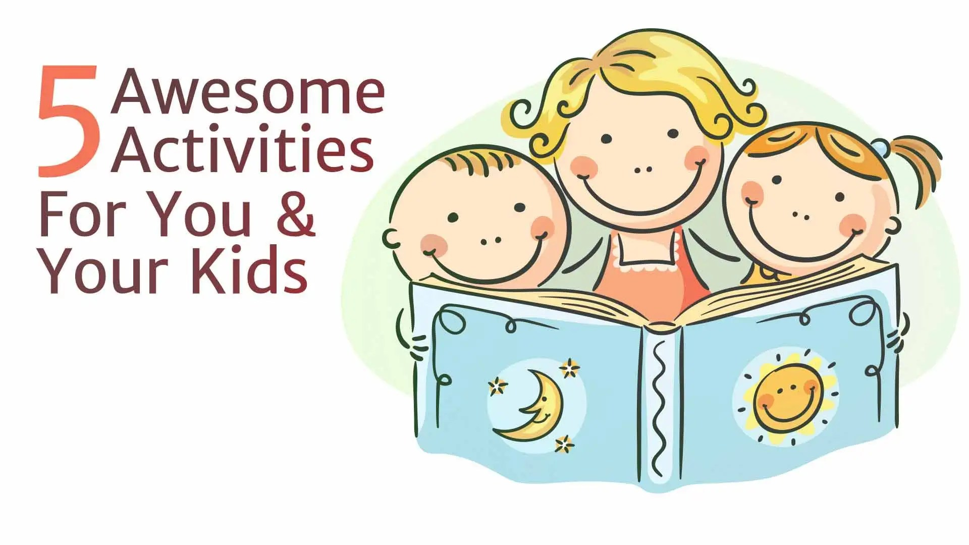 Children S Day 5 Awesome Activities For You Amp Your Kids