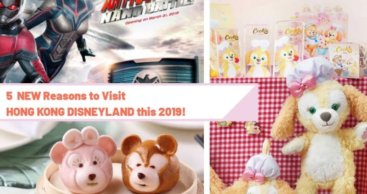 5 BRAND NEW REASONS to Visit HONG KONG DISNEYLAND THIS 2019!