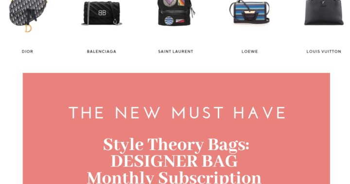 The NEW MUST HAVE: DESIGNER BAG monthly subscription from Style Theory Bags (Waitlist ONLY)!