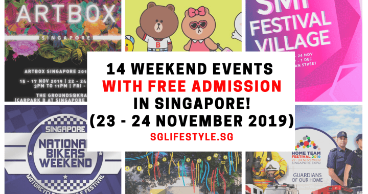 What to Do in Singapore: 14 WEEKEND EVENTS with FREE ADMISSION (23 – 24 November 2019)