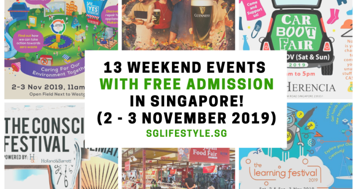 What to Do in Singapore: 13 WEEKEND EVENTS with FREE ADMISSION (2 – 3 November 2019)