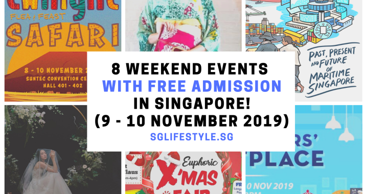 What to Do in Singapore: 8 WEEKEND EVENTS with FREE ADMISSION (9 – 10 November 2019)
