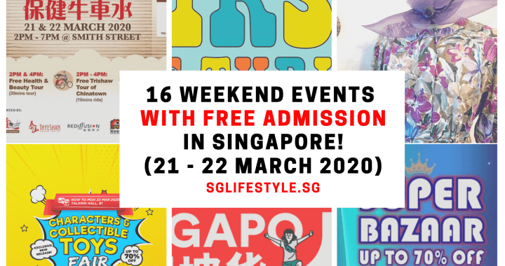 What to Do in Singapore: 16 WEEKEND EVENTS with FREE ADMISSION (21 – 22 Mar 2020)