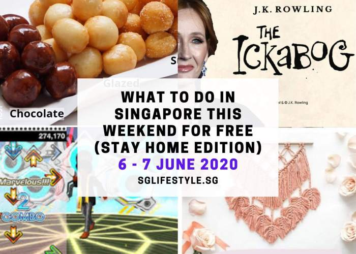 weekend what to do singapore phrase 1 june 2020