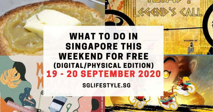 What to Do in Singapore this Weekend For FREE on 19 – 20 September 2020!