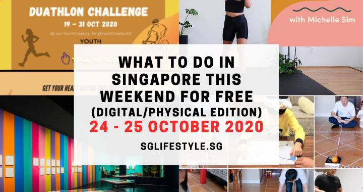 What to Do in Singapore this Weekend For FREE on 24 – 25 October 2020!