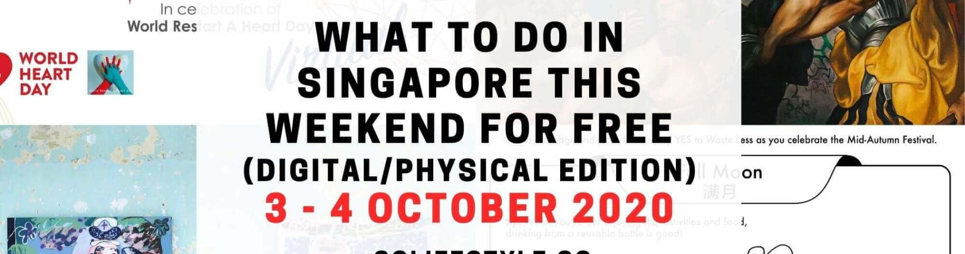 weekend what to do singapore october 2020