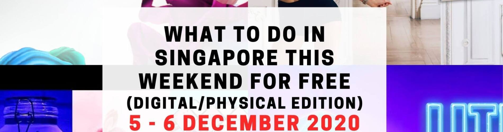 weekends what to do singapore december 2020