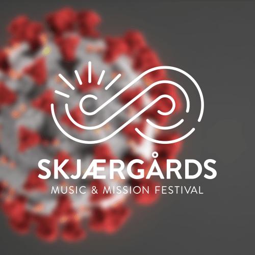 Informasjon om Skjærgårds Music & Mission Festival og Koronavirus