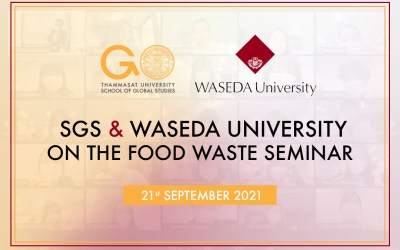 The School of Global Studies, Thammasat University, had a pleasure in conducting an online joint-workshop with the School of Commerce, Waseda Univeristy of Japan.