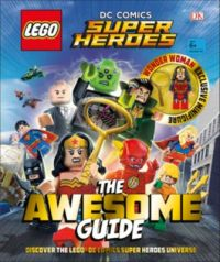 LEGO DC Comics Super Heroes The Awesome Guide - 5005379 ...