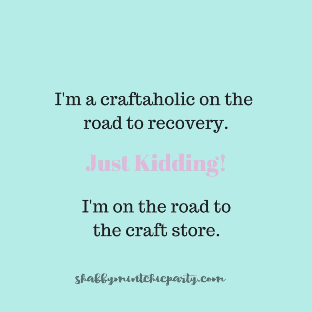 I'm a craftaholic on the road to recovery. Shabbymintchicparty.com