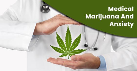 How Does Marijuana Treat Anxiety