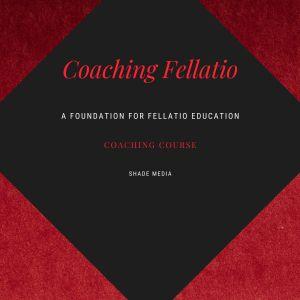 Coaching Fellatio