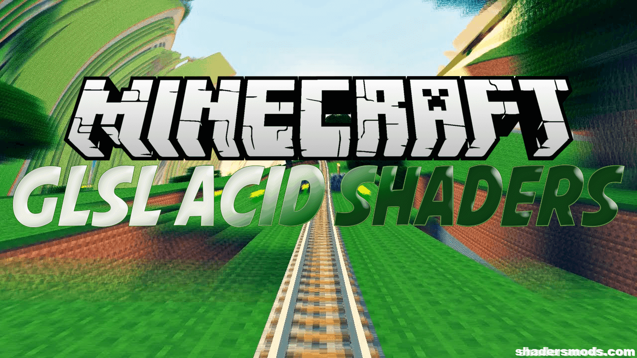 Acid Shaders for Minecraft 1121121211212.112112121121211212/1121121211212.11211212112121121121211212.11212/1121121211212.11211212112120.11212  Shaders Mods