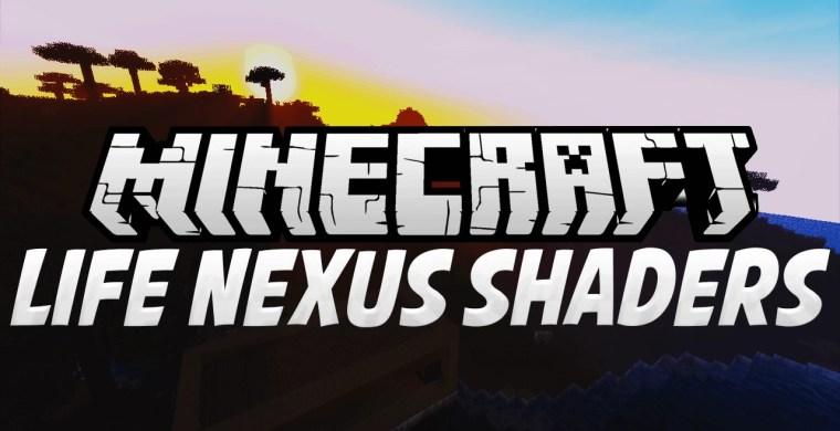 Life Nexus Shaders for Minecraft 1.12/1.11.2/1.10.2