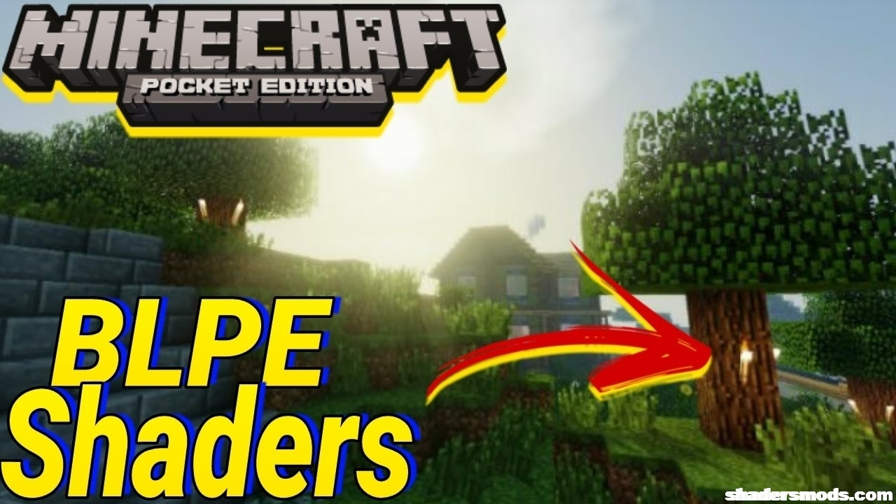Blpe Shaders For Minecraft Pe Shaders Mods
