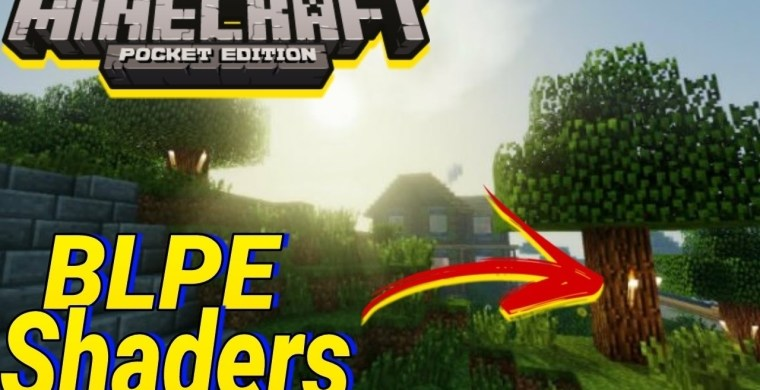 BLPE Shaders for Minecraft PE