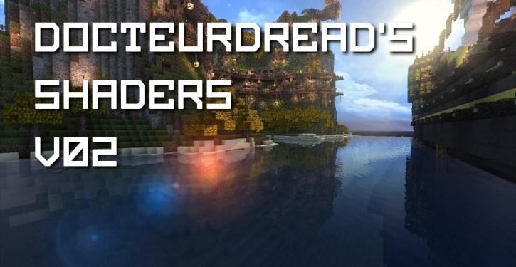 DocteurDread's Shaders for Minecraft 1 12 2/1 11 2 | Shaders