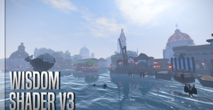 Wisdom Shaders for Minecraft 1 12 2/1 11 2/1 10 2 | Shaders Mods