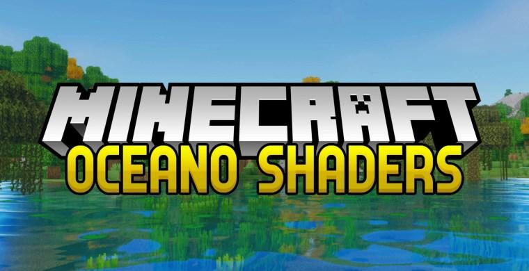 Oceano Shaders 3.0 for Minecraft 1.17.1
