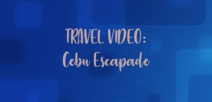 Travel Video Cebu