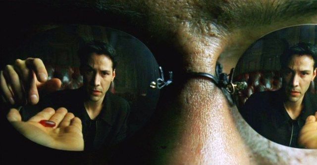 Red Pill or Blue Pill - The Matrix