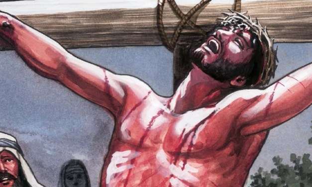 The Crucifixion and Resurrection of Jesus – God Shows Us His Salvation