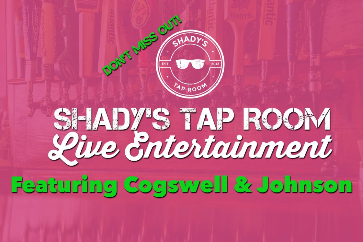 Saturday October 28, 2017 Live Entertainment Featuring Cogswell & Johnson from 8 - 11 pm at Shady's Taproom in Downtown Brooklyn