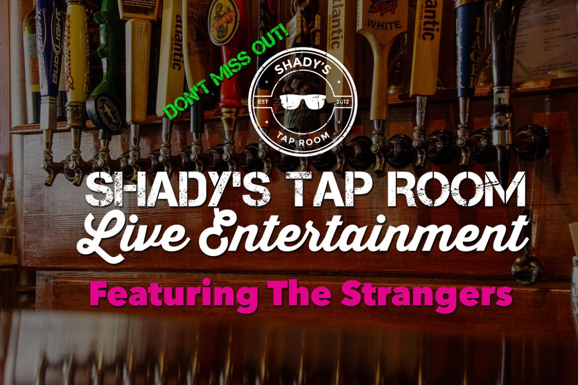 Live Entertainment Featuring The Strangers Saturday May 13 2017