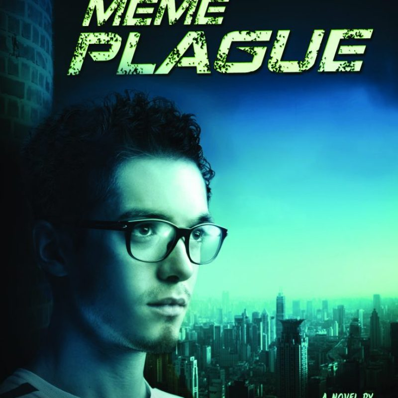 Spot Light: THE MEME PLAGUE by Angie Smibert – Give Aways. #YA #Sc-iFi
