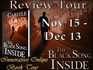 The Black Song Inside by Carlyle Clark: Extended Excerpt #Thriller #Mystery #amreading