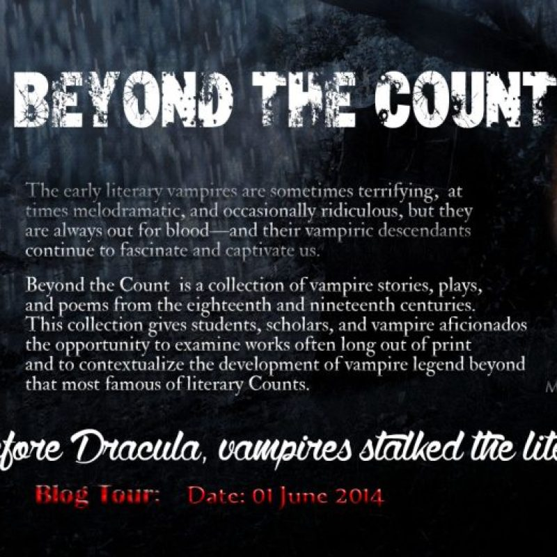 Beyond The Count: 'Long before #Dracula, #vampires stalked the literary scene. #amreading