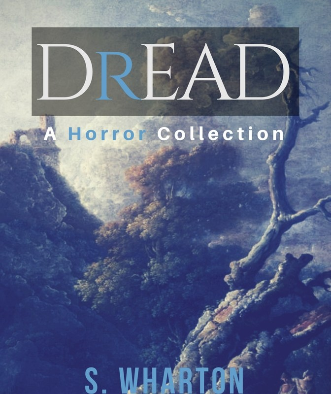 #GOODREADS GIVEAWAY: Win The First PRINT Edition of 'DREAD: A #Horror Collection'