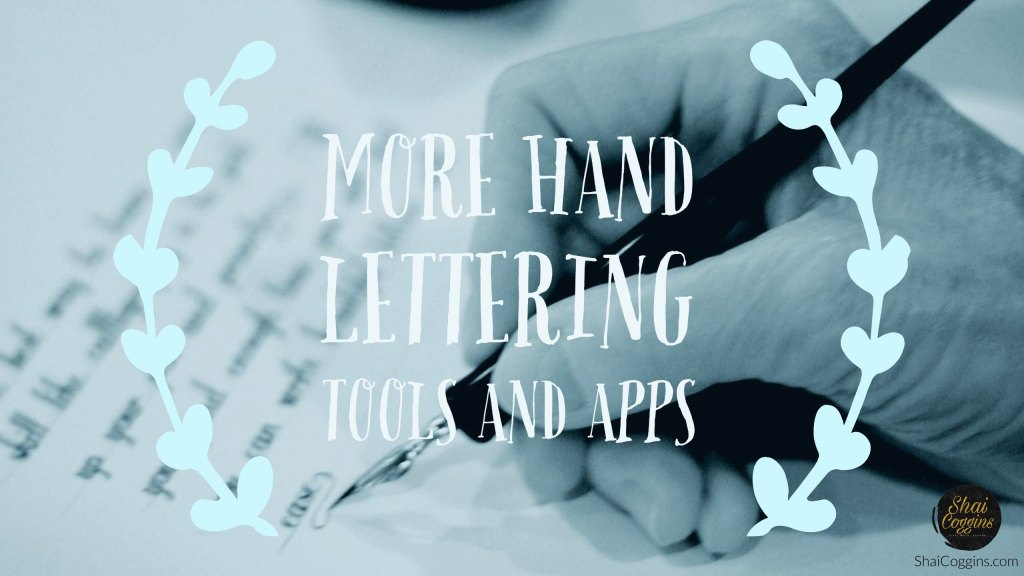More Hand Lettering Tools and Apps