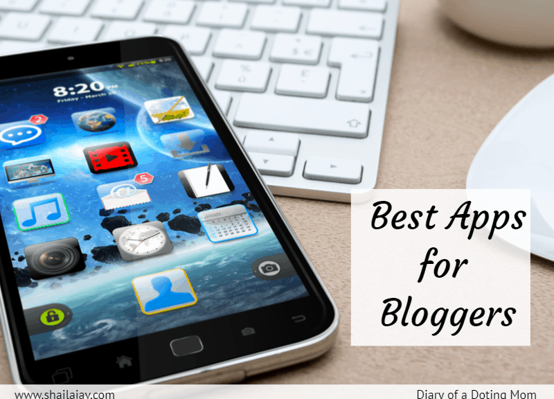 Apps for Bloggers: Apps for every blogger to optimize time, increase engagement, find relevant content and build a better brand. #BloggingTips #Bloggers #Blogging #AppsForBloggers #AndroidApps #iosApps