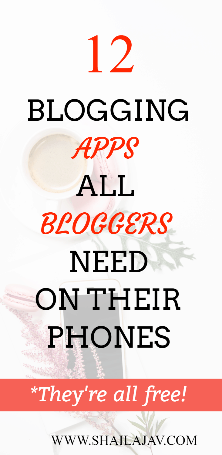 SMARTPHONE APPS FOR BLOGGERS