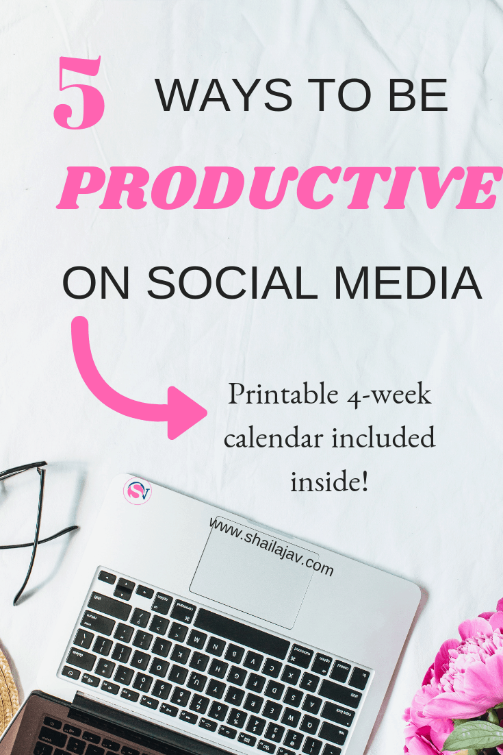 Are you wasting time on social media? I know the feeling. In this post, I break down 5 ways that you can stop doing that and make social media work for you. Included inside is a 4-week printable calendar that you can use for your own personal benefit. #Shailajav #Productivity #Bloggers #Blogging #Calendar #SocialMedia #SocialMediaTips #Blog #TimeManagement