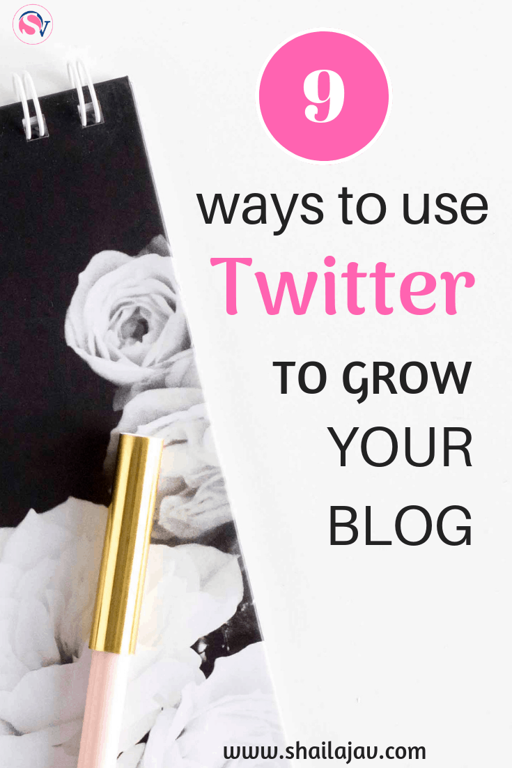 Want to grow your presence on Twitter and drive traffic to your blog through this social media platform? These are 9 of my tips that may help you as a blogger. #TwitterTips #SocialMedia #Shailajav
