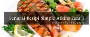 Senarai-Resipi-Simple-Atkins-Fasa-1 mommyloyye