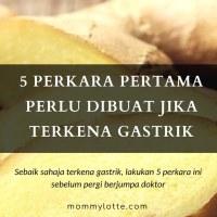 5 Perkara Pertama Perlu Dibuat Jika Terkena Gastrik
