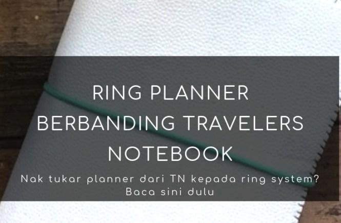 ring planner, planner, travelers notebook,