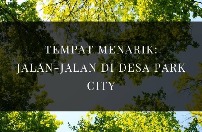 jalan-jalan, desa park city, riadah, keluarga
